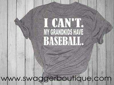 I Can't My Grandkids Have Baseball